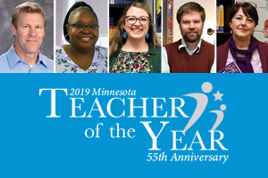 Getting to Know Our 2019 Minnesota Teacher of the Year Semifinalists
