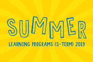 Register Now for 2019 Summer Learning Programs (S-Term)