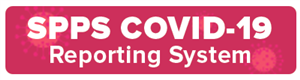 SPPS COVID-19 Reporting System