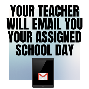 Students watch for an email from your teacher!