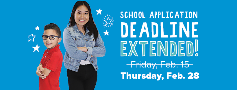 School application deadline extended to Feb. 28