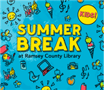 Summer Break at Ramsey County Library