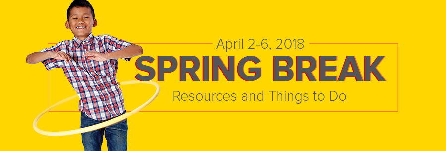 spring break resources