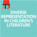Diverse Representation in Children's Literature