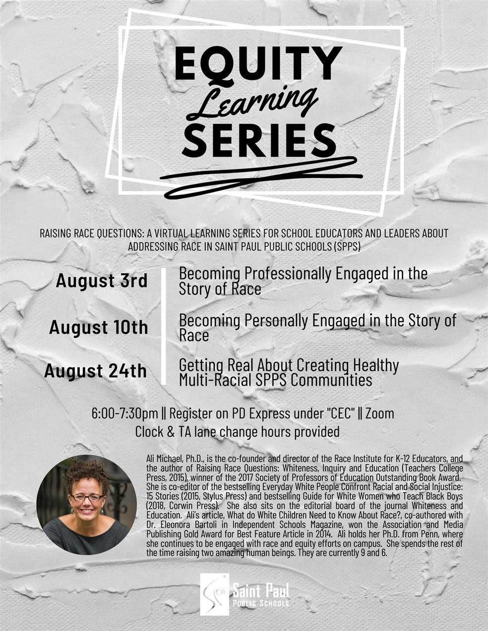 August Equity Learning Series: Raising Race Questions: A Virtual Learning Series for School Educators and Leaders About Addressing Race in Saint Paul Public Schools (SPPS)