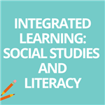 Integrated Learning: Social Studies and Literacy