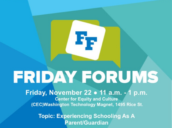 Friday Forum: Experiencing Schooling as a Parent/Guardian