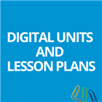 Digital Units and Lesson Plans