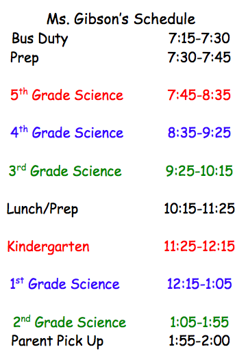 Ms. Gibson's Science Schedule