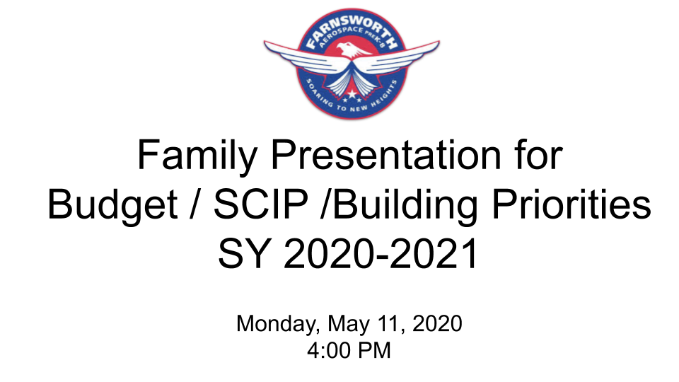 Family Presentation for Budget / SCIP /Building Priorities School Year 2020-2021