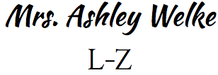 Mrs. Ashley Welke L-Z