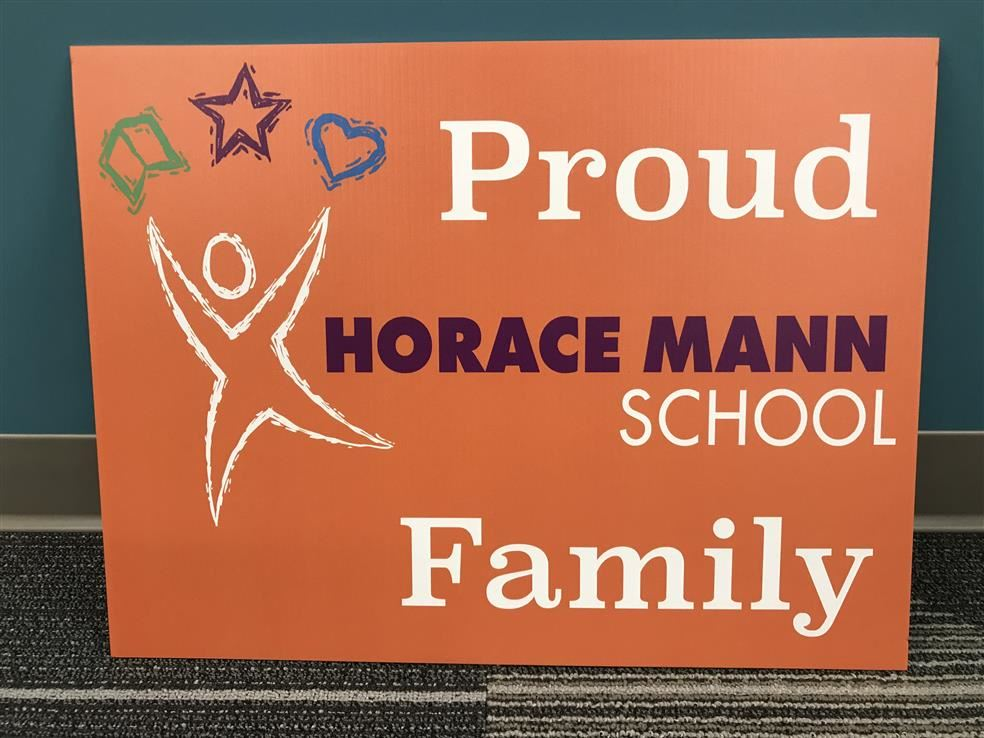 Proud Horace Mann School Family Lawn Signs for Sale