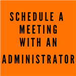 Schedule a Meeting with an Administrator
