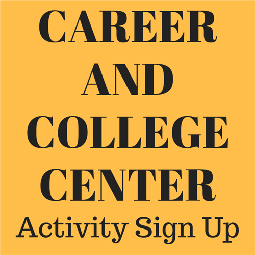 College and Career Center Sign Up