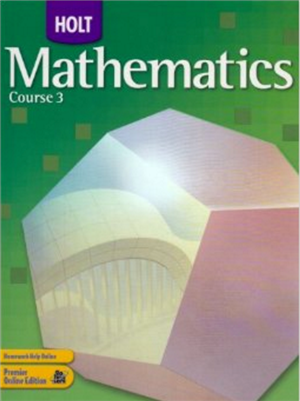 Walsh, Katie / Holt Mathematics Course 3 Textbook
