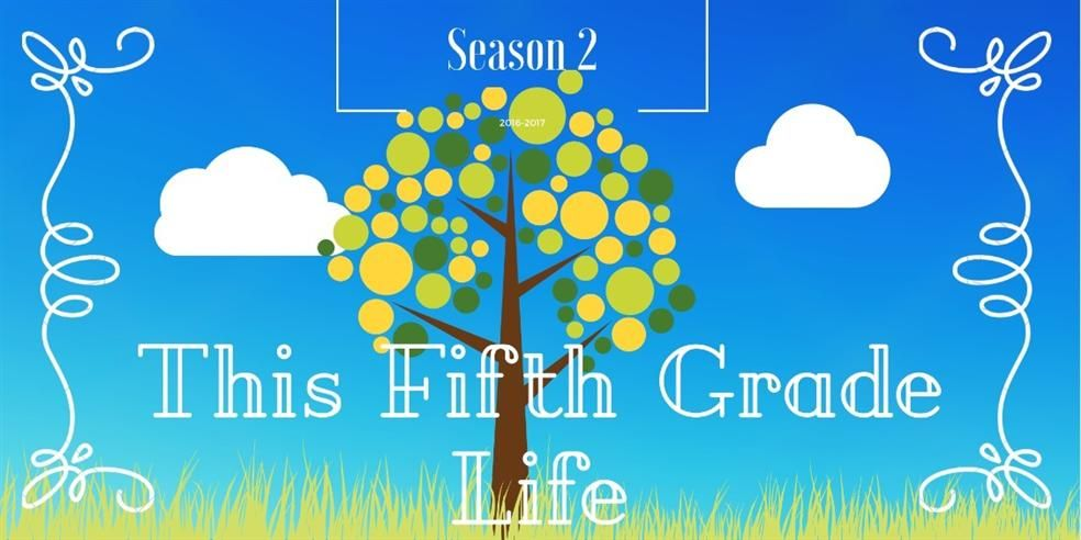 This 5th Grade Life Season 2