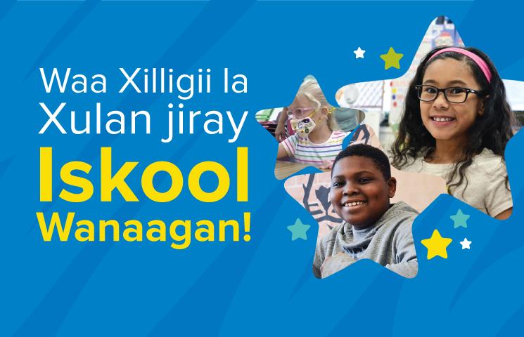 Soomaali / Soomaali: School Choice 2021 22