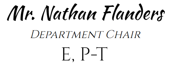 Mr. Nathan Flanders Department Chair E P-T