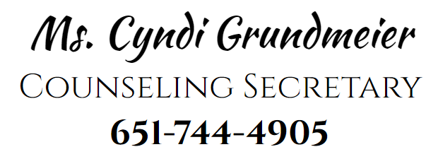 Ms. Cyndi Grundmeier Counseling Secretary 651-744-4905